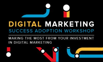Digital Marketing Success Adoption Workshop – Melbourne