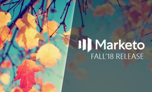 MARKETO FALL Q3 '18 RELEASE NOTIFICATION